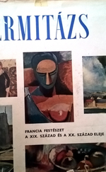 Ermitázs - Francia festészet a XIX. század és a XX. század eleje