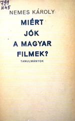 Miért jók a magyar filmek? Tanulmányok