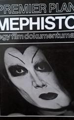 Mephisto - egy film dokumentumai