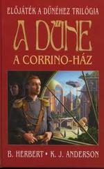 A Dűne - A Corrino-ház (Előjáték a dűnéhez trilógia)