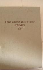 Béri Balogh Ádám Múzeum Évkönyve XII