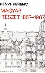 A magyar építészet 1867-1967