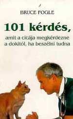 101 kérdés, amit a cicája megkérdezne a dokitól, ha beszéni tudna