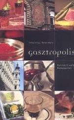 Gasztropolisz - Kulináris kalandok Budapesten