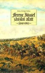 Ferenc József zászlai alatt. (1848-1914)