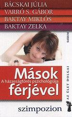 Mások férjével - A házasságtörés pszichológiája - Szimpozion sorozat