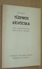 Bari Károly Tűzpiros kígyócska című fordításkötetének eredeti cigány szövegei