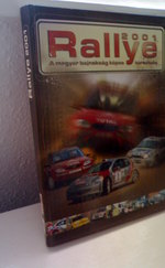 Rallye 2001- A magyar bajnokság képes története