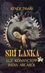 Srí Lanka - Egy könnycsepp India arcáról