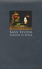 Sass Sylvia - Hangok és képek
