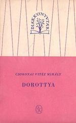 Dorottya, vagyis a dámák diadala a fársángon