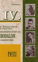 Kiegészítő füzet az irodalom tankönyvhöz IV