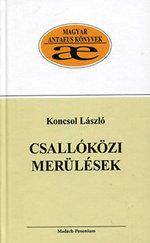 Csallóközi merülések - Tanulmányok, esszék a régió múltjáról II. kötet - Magyar Antaeus Könyvek