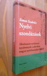Nyelvi szondázások - Alkalmazott nyelvészeti tanulmányok a szlovákiai magyar nyelvhasználat köréből