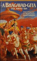 A Bhagavad-Gítá - úgy, ahogy van