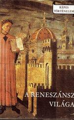 A reneszánsz világa