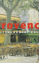 Provence - Gasztronómiai kalauz