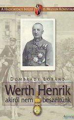 Werth Henrik - akiről nem beszéltünk
