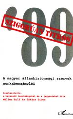 Szigorúan titkos '89 - A magyar állambiztonsági szervek munkabeszámolói