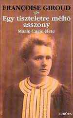 Egy tiszteletre méltó asszony (Marie Curie élete)