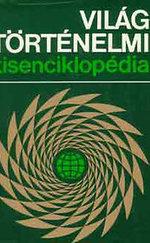 Világtörténelmi kisenciklopédia