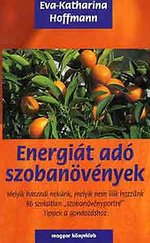 Energiát adó szobanövények