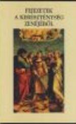 Fejezetek a kereszténység zenéjéből. A magyarországi keresztény nagyegyházak zenéjének története