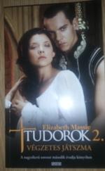 Tudorok 2. Végzetes Játszma