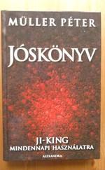 Jóskönyv - Ji-King mindennapi használatra
