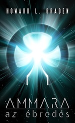 Ammara – az ébredés