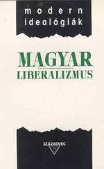 Magyar liberalizmus (modern ideológiák)