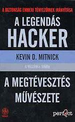A legendás hacker - A megtévesztés művészete