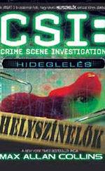 CSI-Helyszínelők: Hideglelés