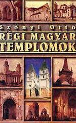 Régi magyar templomok