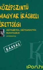 Középszintű Magyar Írásbeli Érettségi - RÁADÁS