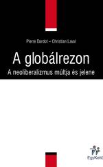 A globálrezon (A neoliberalizmus múltja és jelene)