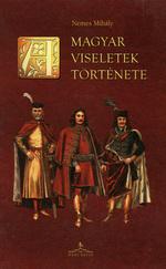 Magyar viseletek története