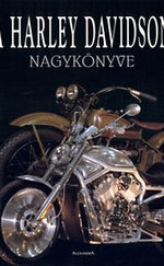 A Harley Davidson nagykönyve