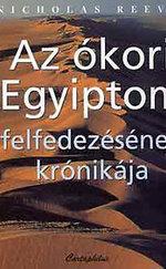 Az ókori Egyiptom felfedezésének krónikája