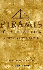 Piramis -Túl a képzeleten -A Gízai Nagy Piramis