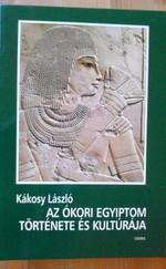 Az ókori Egyiptom története és kultúrája