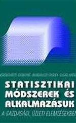 Statisztikai módszerek és alkalmazásuk a gazdasági, üzleti elemzésben