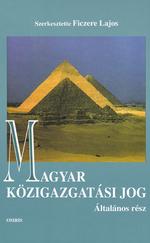 Magyar közigazgatási jog – Általános rész (ÚJ kötet)