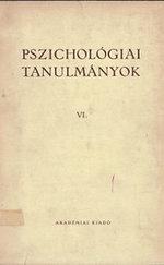 Pszichológiai tanulmányok VI.