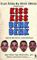 Kiss Kiss Benk Benk