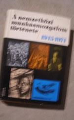 A nemzetközi munkásmozgalom története/ 2613