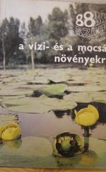 88színes oldal a vízi-és mocsári növényekről/ 054