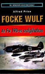 Focke Wulf - Az Fw 190-es szolgálatban
