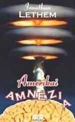 Amerikai amnézia - Galaktika Fantasztikus Könyvek