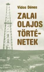 Zalai olajos történetek (ÚJ)